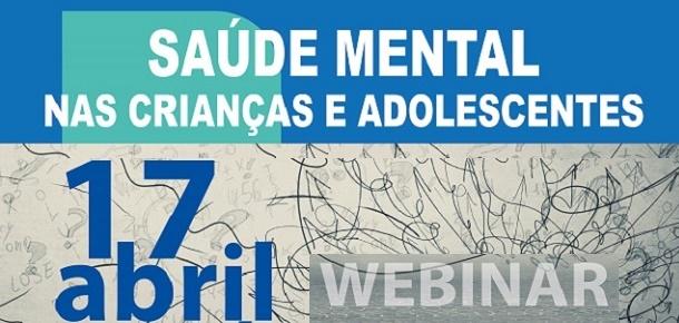 Webinar sobre Saúde Mental nas Crianças e Adolescentes